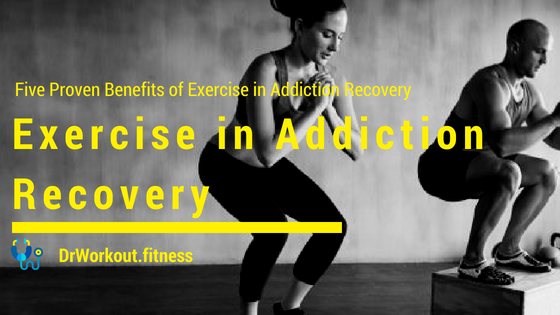 Five Proven Benefits of Exercise in Addiction Recovery