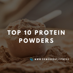 Best Protein Powders 2019