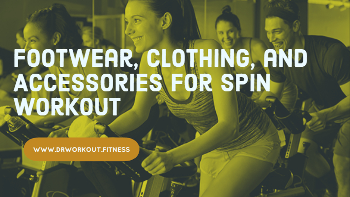 Footwear, Clothing, and Accessories for Spin Workout