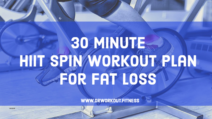 30 Minute HIIT Spin Workout  Plan For Fat Loss