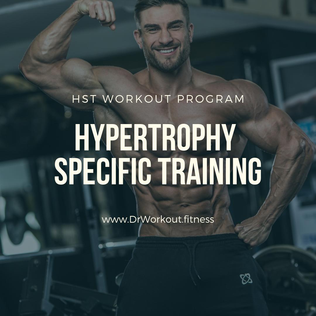 Hypertrophy Specific Training (HST) Workout Program | Dr Workout
