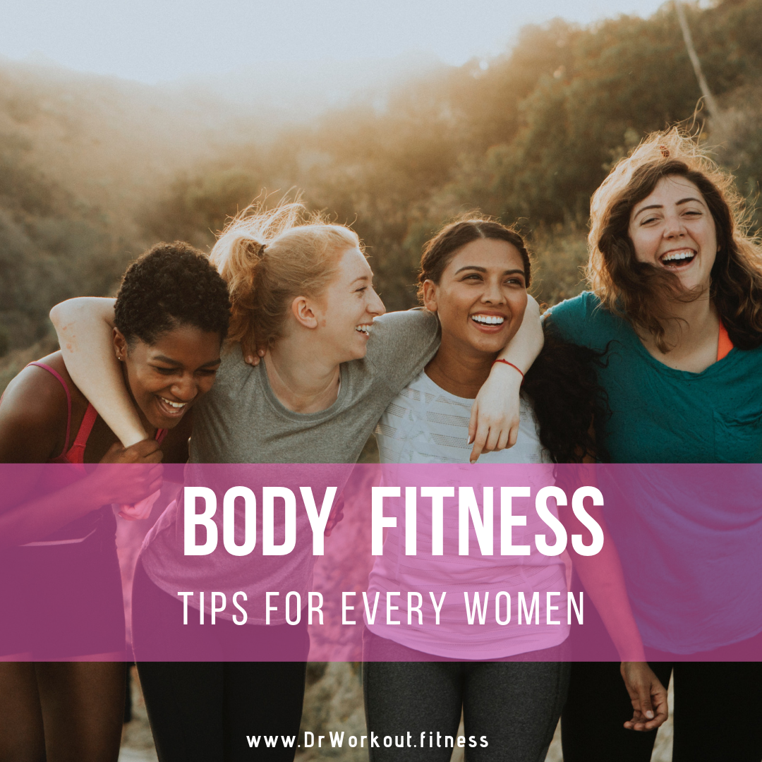 18 Working Quick Body Fitness Tips for Women