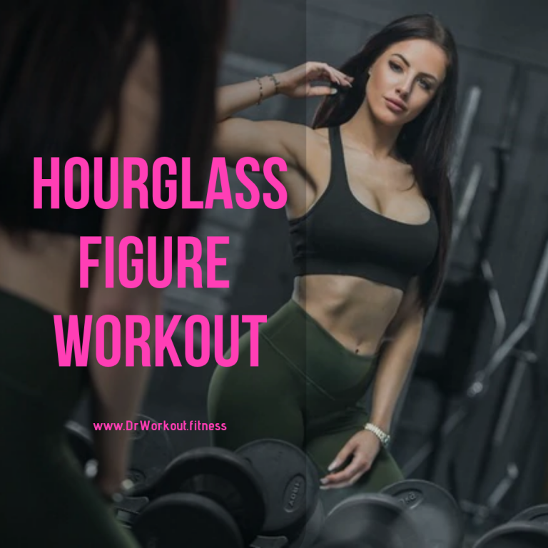 Hourglass Workout Plan