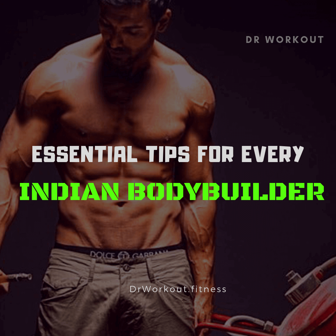 Tips for Every Indian Bodybuilder