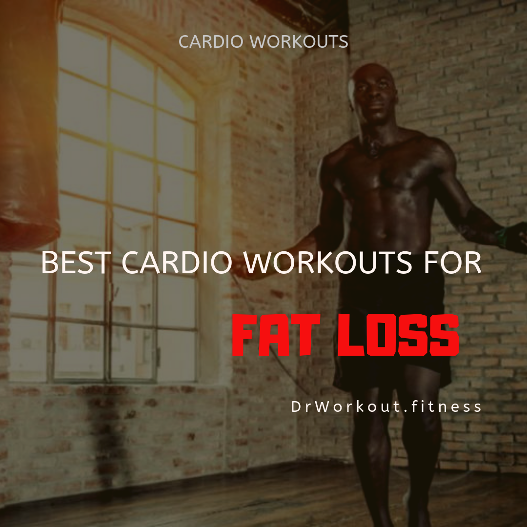 Best Cardio Workouts for Fat Loss