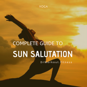 A Complete Guide to Sun Salutation