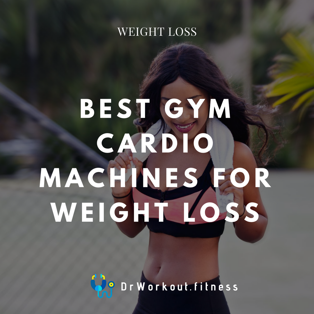 Best Gym Cardio Machines for Weight Loss