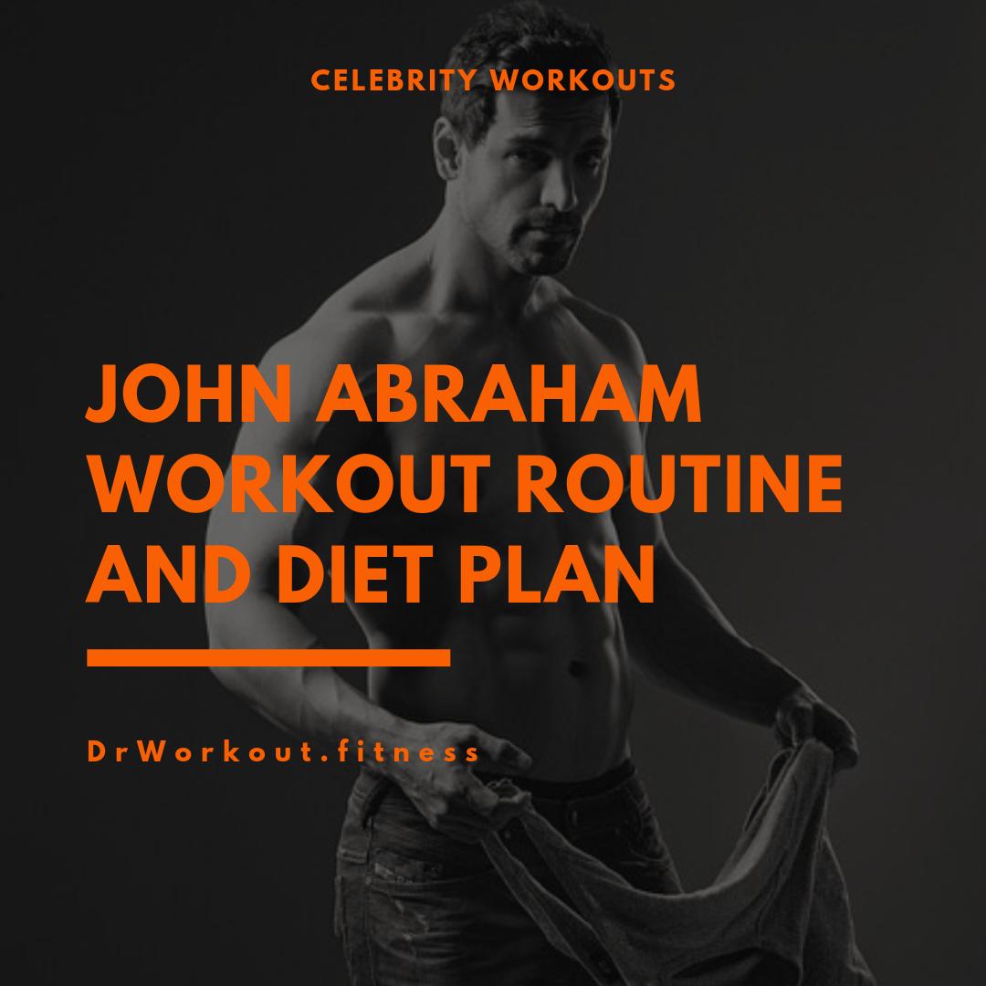 John Abraham Workout Routine and Diet Plan