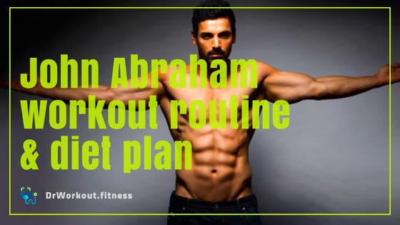 John Abraham workout and diet plan