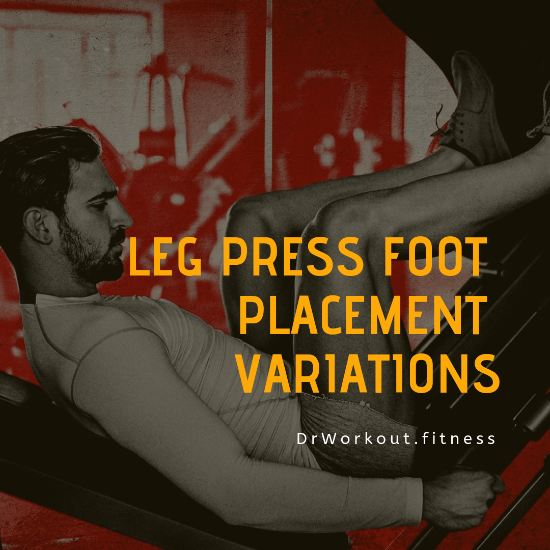 Leg Press Foot Placement Variations