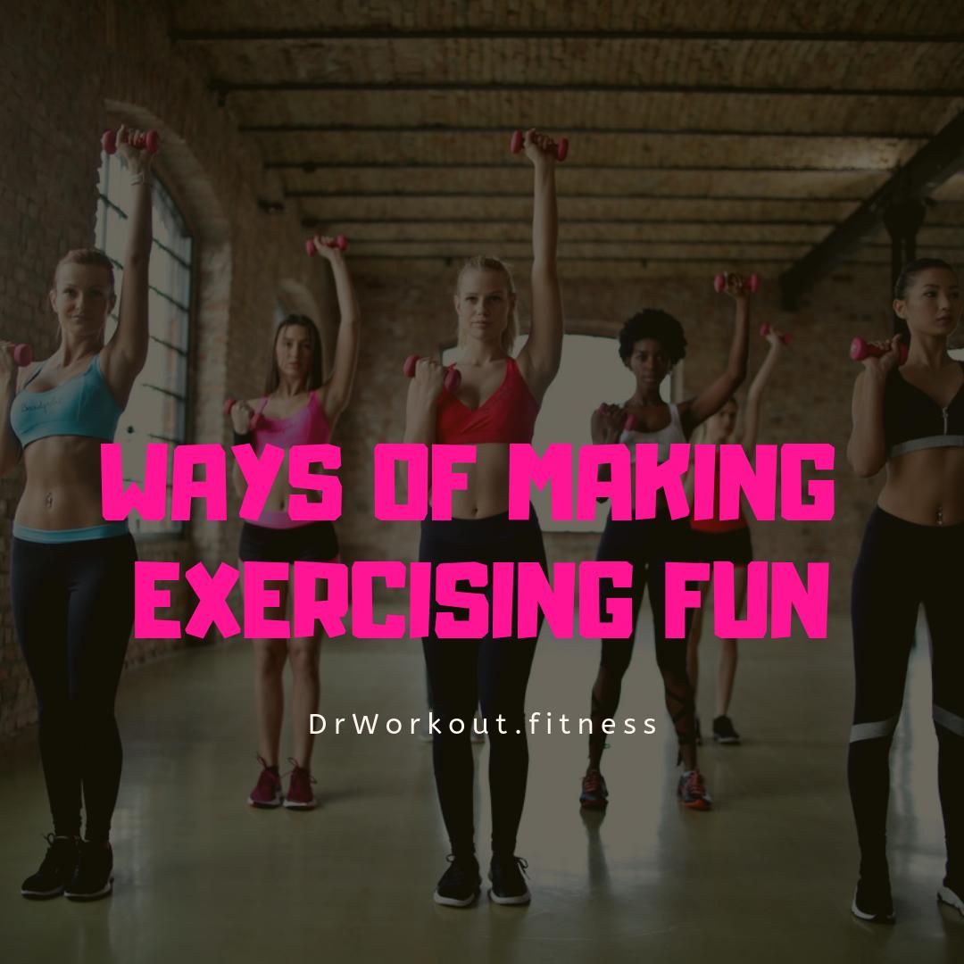 14 Ways to Make Exercise More Fun