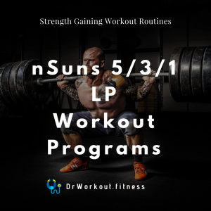 nSuns 531 LP Workout Programs with Spreadsheet