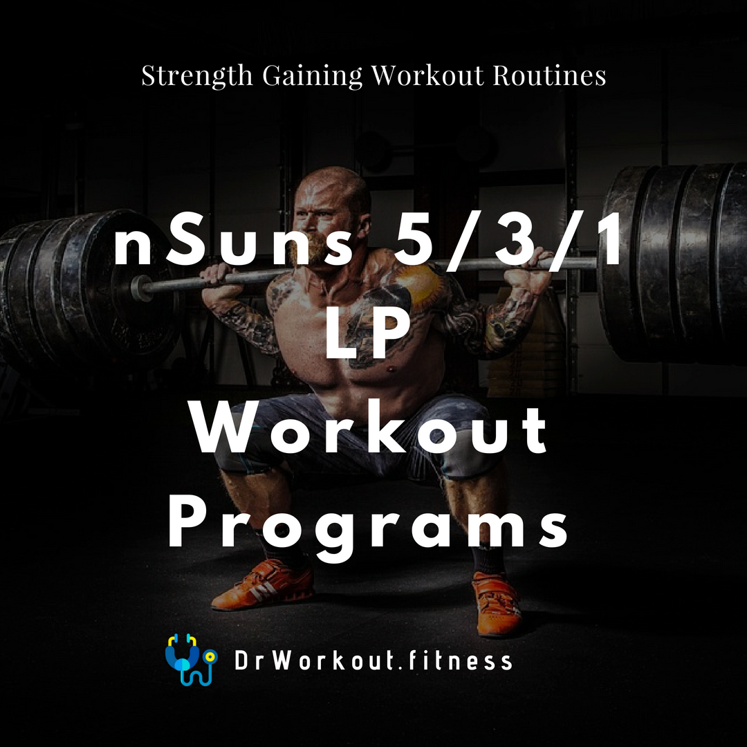 nSuns 531 LP Workout Programs with Spreadsheet | Dr Workout