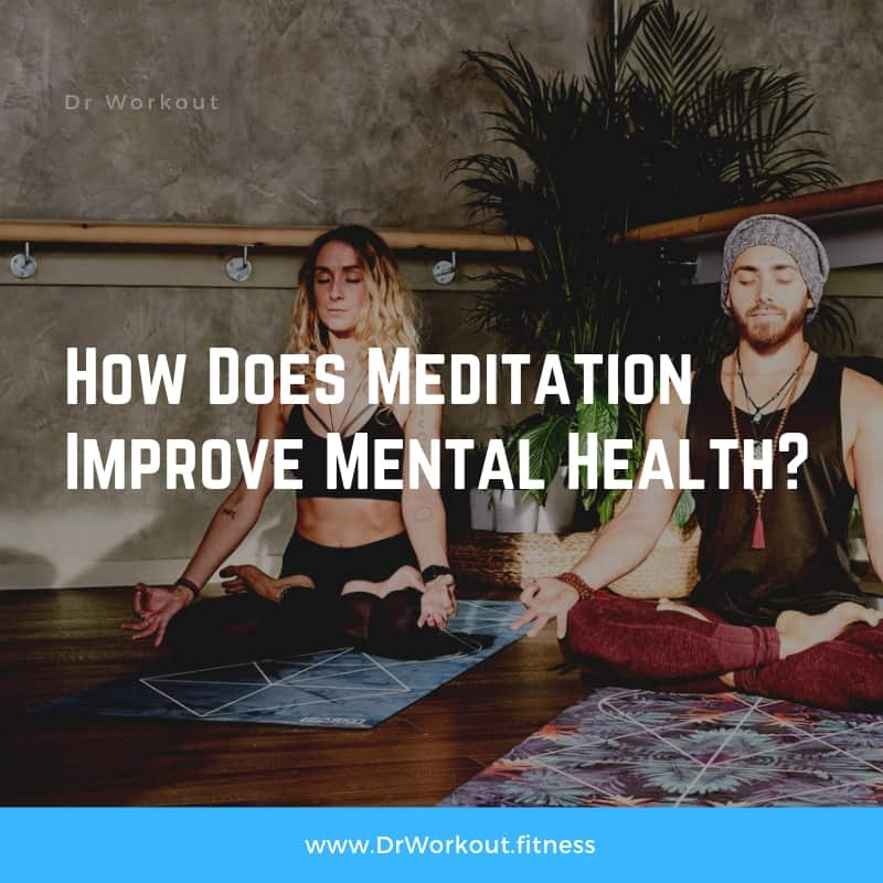 How Meditation Improve Your Mental Health