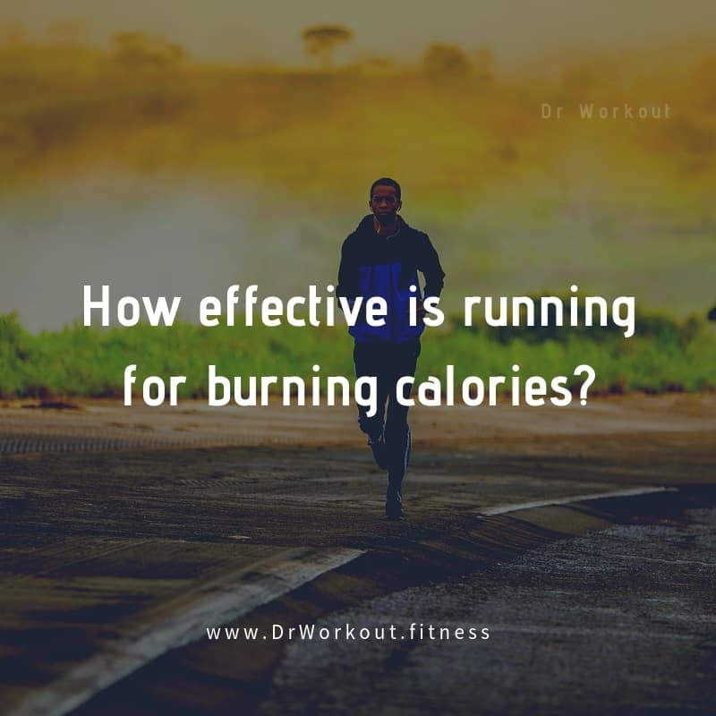 How effective is running for burning calories?