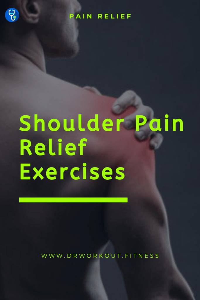 10 Shoulder Pain Relief Exercises