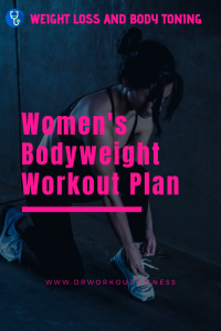 Women's Bodyweight Workout Plan for Weight Loss & Body Toning