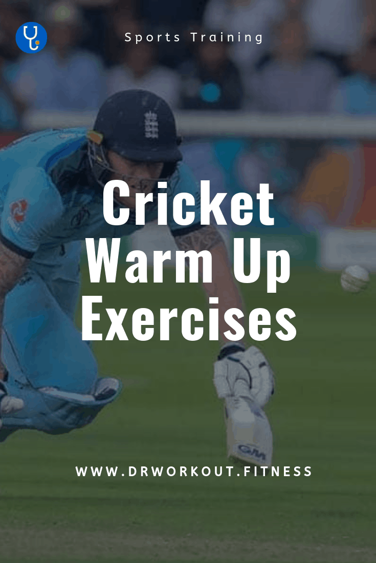Cricket Warm Up Exercises