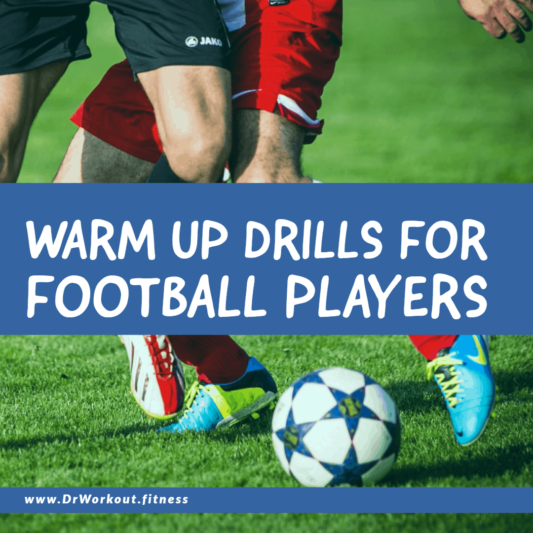 Warm up drills for football players