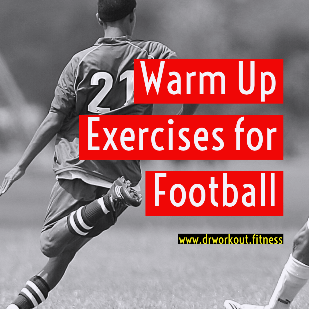 Warm up exercises for Football