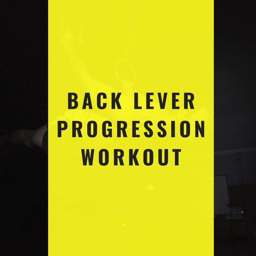 Back Lever Progression Workout