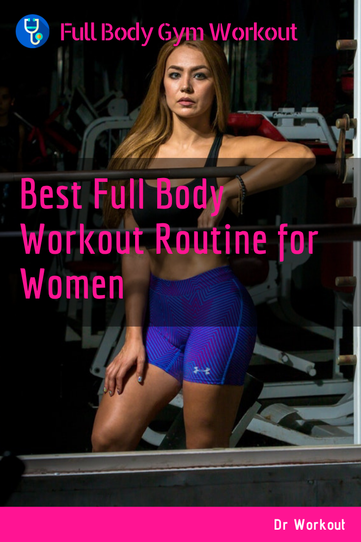 Best Full Body Workout Routine for Women