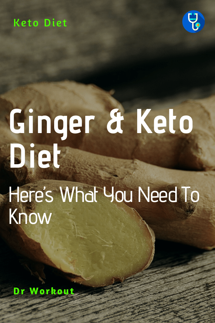 Ginger and Keto Diet