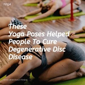Yoga for Degenerative Disc Disease