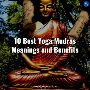 Types of yoga mudras, meanings and benefits