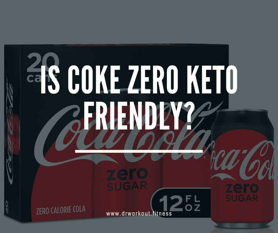 Is Coke Zero Keto Friendly