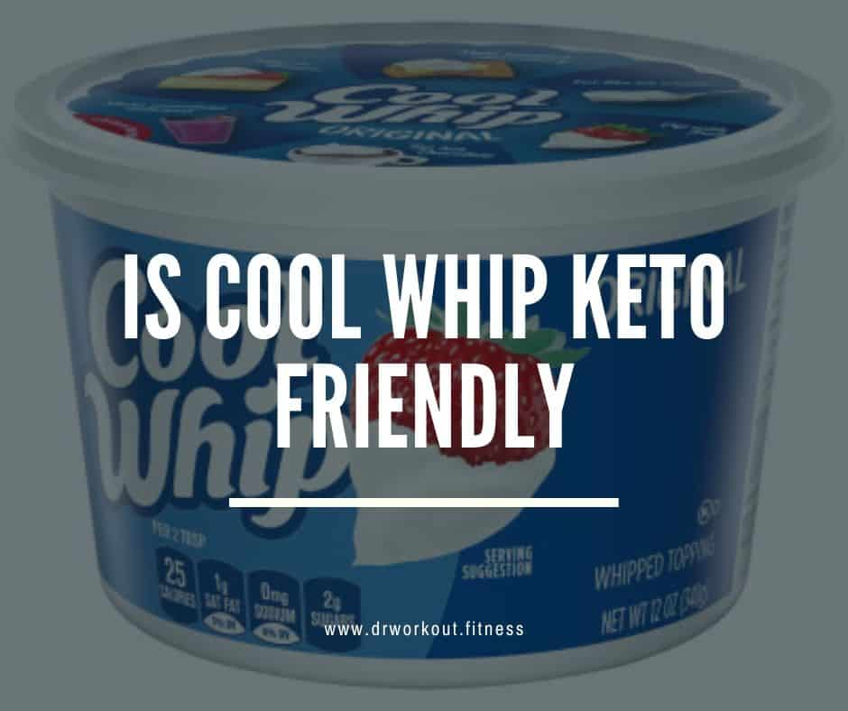Is Cool Whip Keto