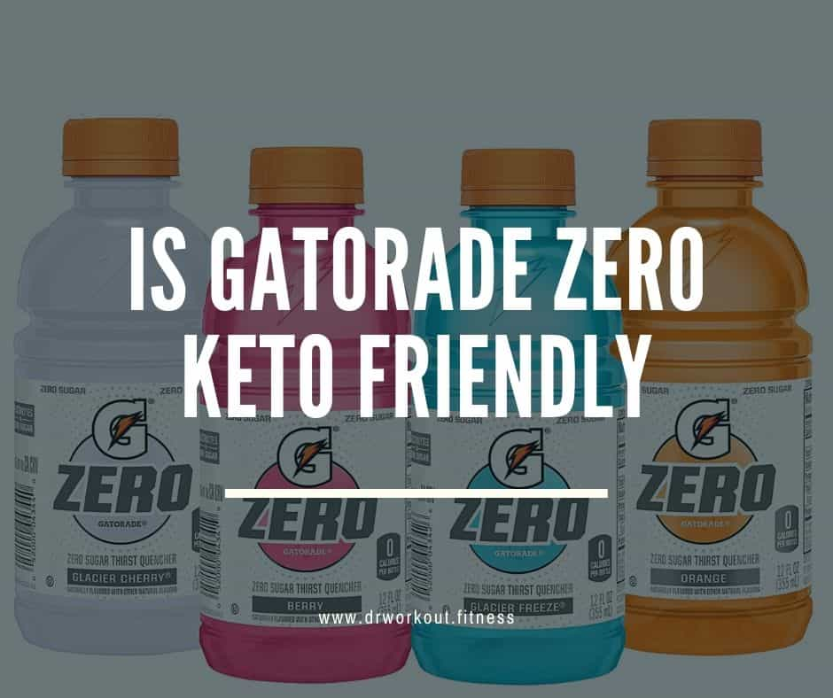 Is Gatorade Zero Keto