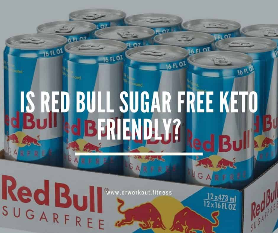Is Red Bull Sugar Free Keto Friendly