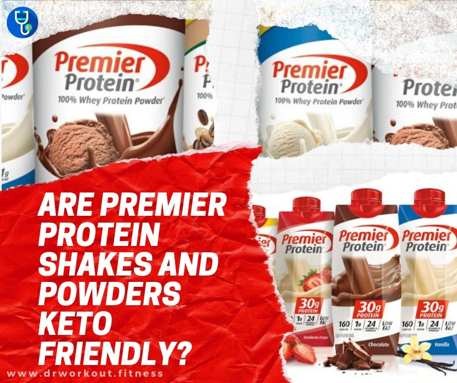Are Premier Protein Shakes and Powders Keto Friendly