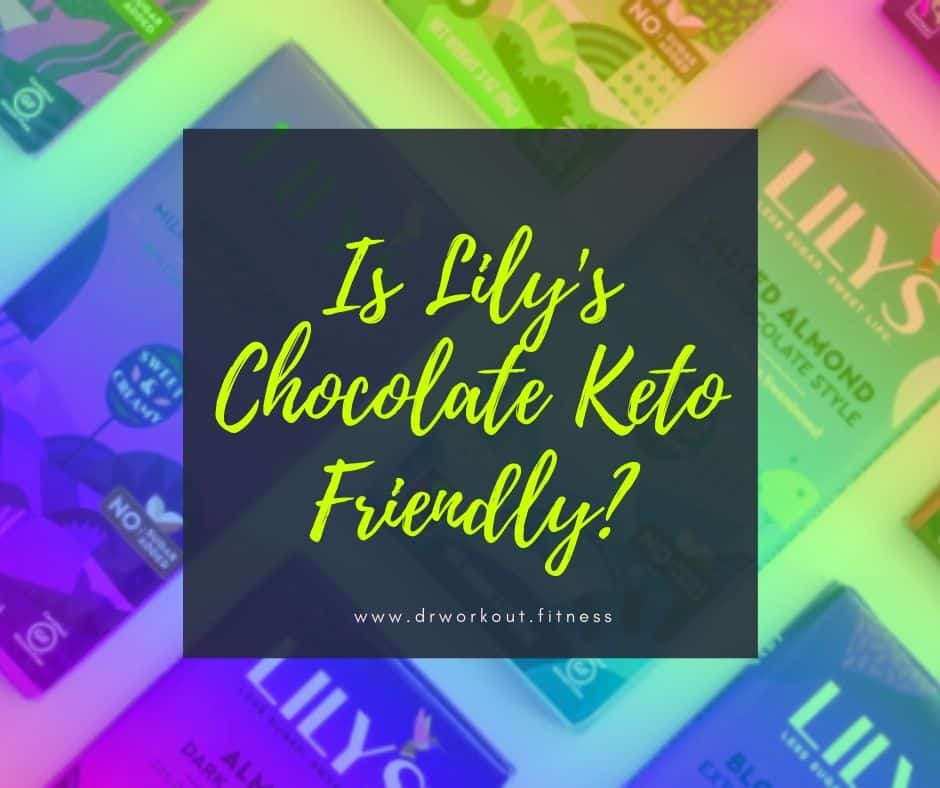 Is Lily's Chocolate Keto