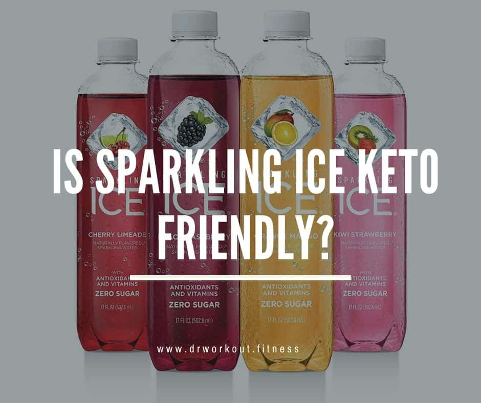 Is Sparkling Ice Keto