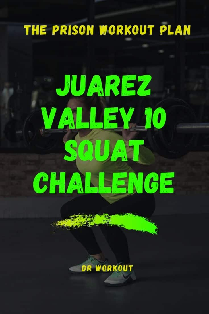 Juarez Valley 10 Squats challenge