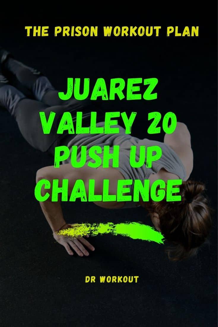 Juarez Valley 20 push up challenge