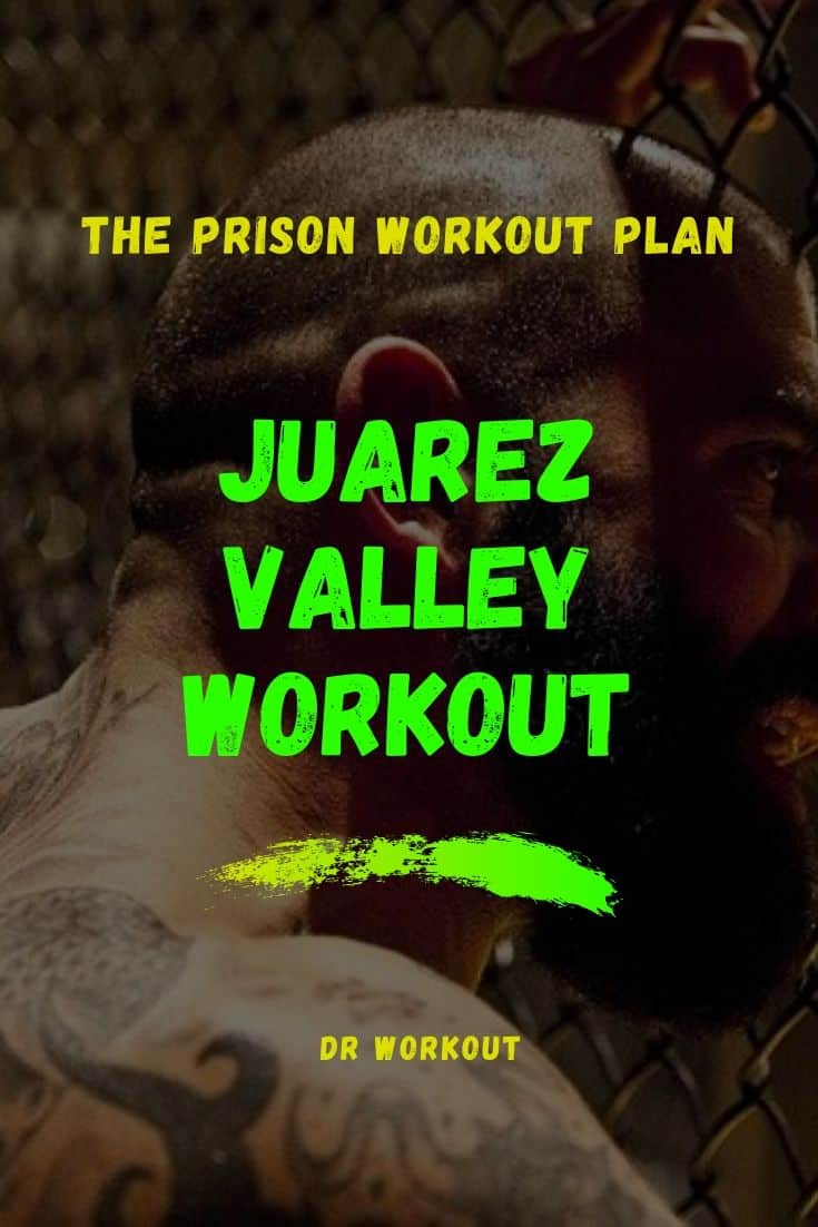 Juarez Valley Workout