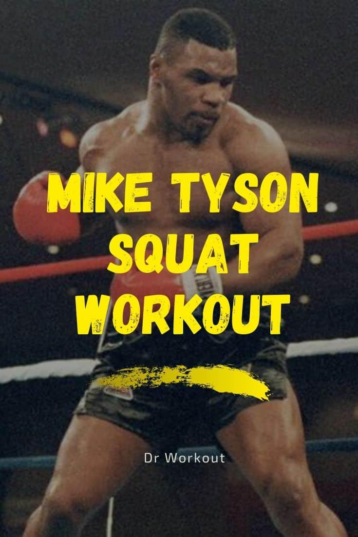 Mike Tyson Squat Workout