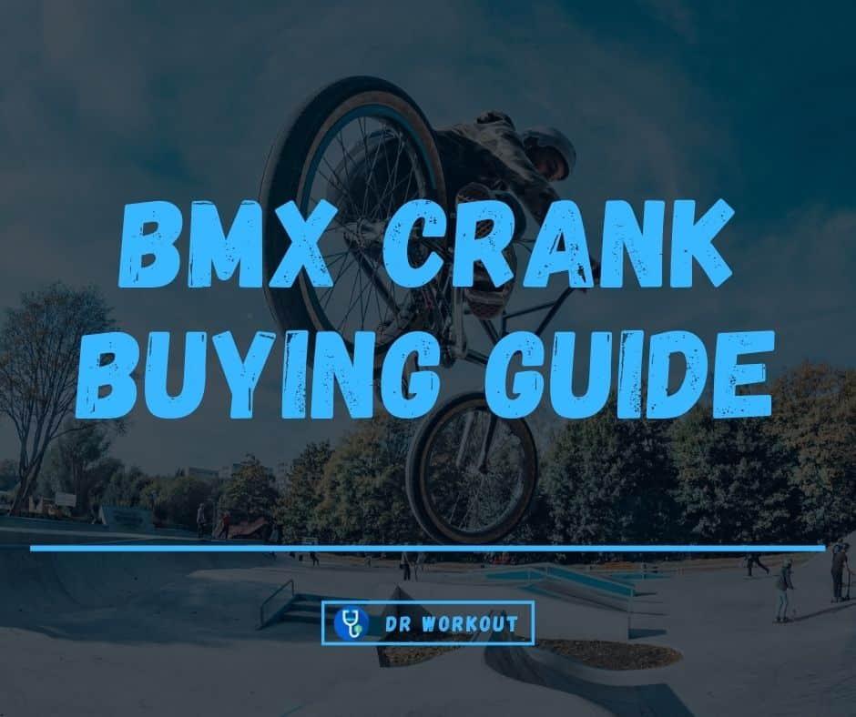 BMX Crank Buying Guide