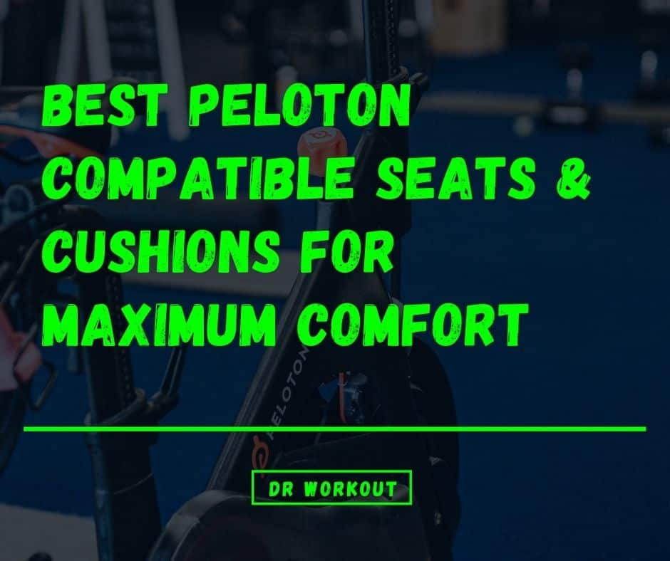 Best Peloton Seat & Cushion Cover