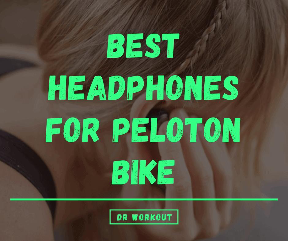 Best Headphones for Peloton