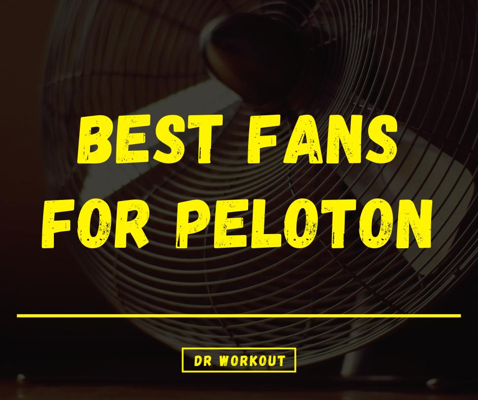 Best Fans For Peloton
