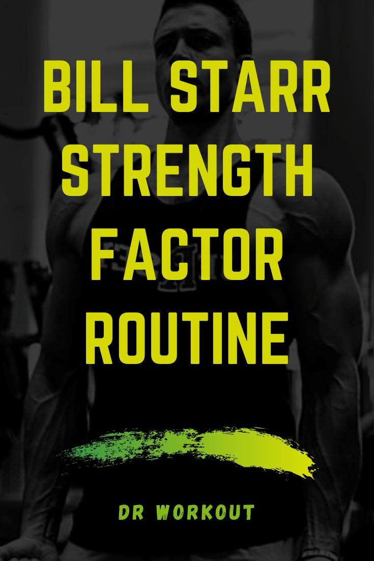 Bill Starr Strength Factor Routine