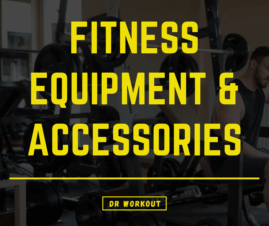 Fitness Equipment & Accessories