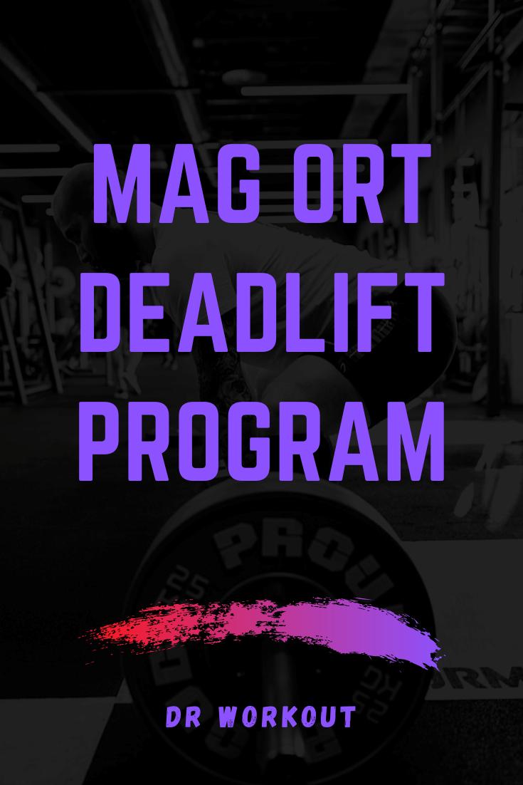 Mag Ort Deadlift Program