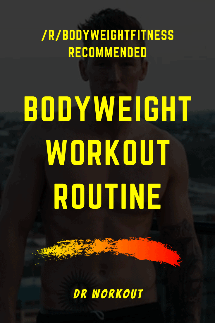 Reddit Bodyweight Fitness Recommended Routine