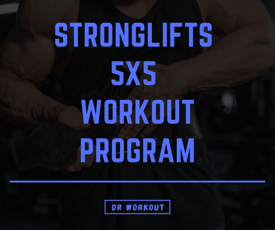 StrongLifts 5x5 Workout Program