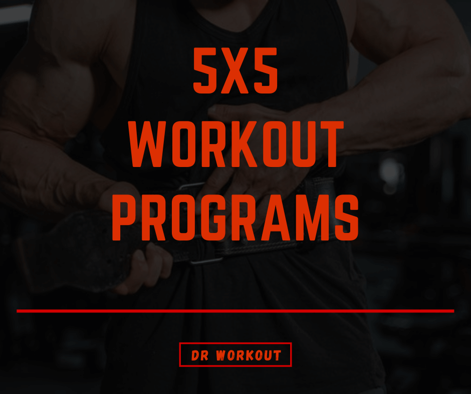 5x5 Workout Programs